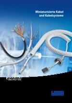 Miniaturisierte Kabel und Kabelsysteme